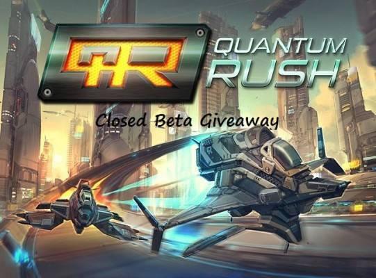 Quantum_Rush_Closed Beta Giveaway
