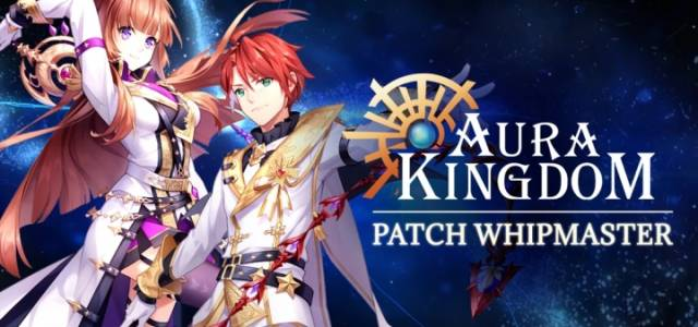 Aura Kingdom Patch Whipmaster
